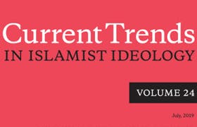 Current Trends in Islamist Ideology, Volume 24