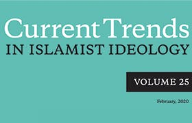 Current Trends in Islamist Ideology, Volume 25